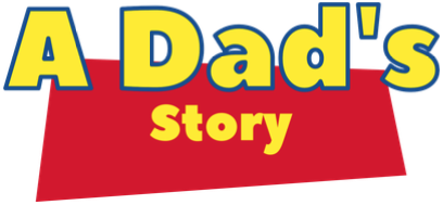 A Dad's Story